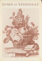 Roses of Yesterday. Watsonville, CA : Lester Rose Gardens, 1949-1950.